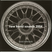Todd Edwards/NEW TREND SOUNDS 2004 CD