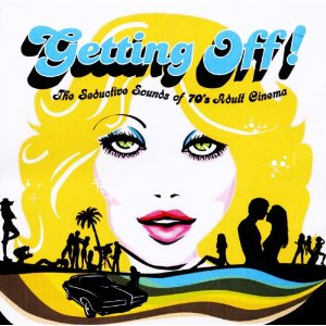 Various/GETTING OFF: THE SEDUCTIVE... CD