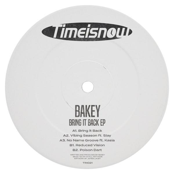 "Bakey/BRING IT BACK EP 12"""